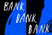 BANK, BANK, BANK